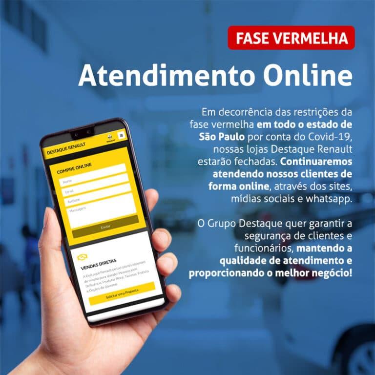 Atendimento Online em todas as concessionárias Destaque Renault devido à fase vermelha no estado de São Paulo.